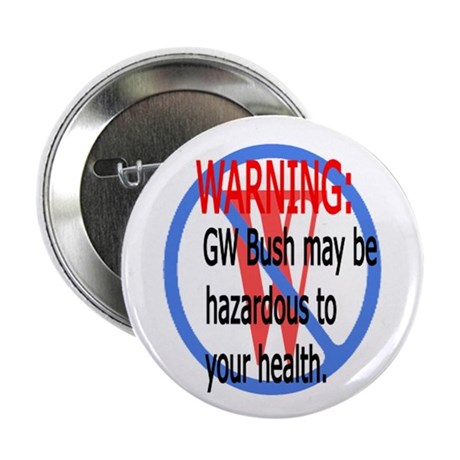 "Bush Warning 2.25"" Button (100 pack)"