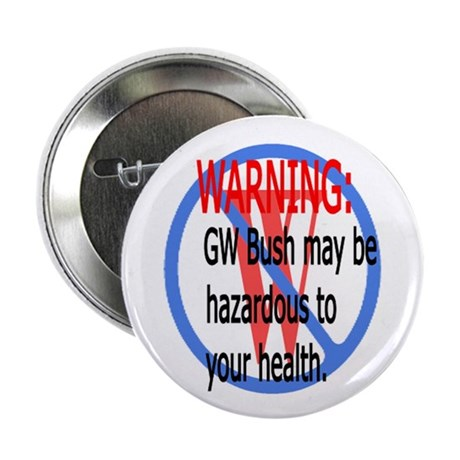 Bush Warning Button