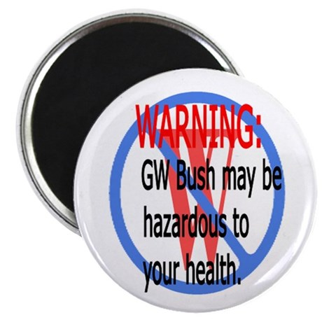 Bush Warning Magnet