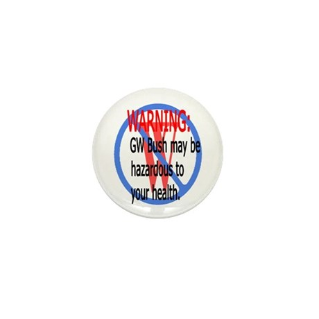 Bush Warning Mini Button (10 pack)