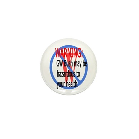 Bush Warning Mini Button