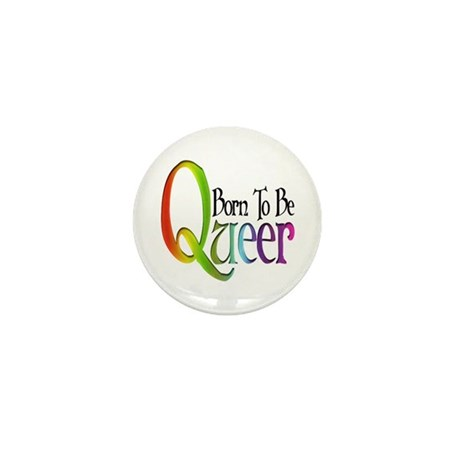 Born to be Queer Mini Button (100 pack)