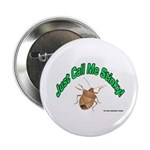"Stink Bug 2.25"" Button (10 pack)"