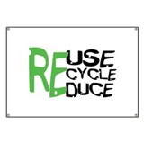 Reuse Recycle Reduce Banner