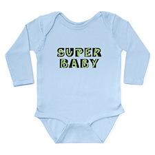 Super Baby Long Sleeve Infant Bodysuit