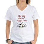 the dog ate my lesson plans! Women's V-Neck T-Shir