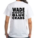Wade Knows Shirt