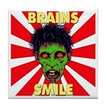 ZOMBIE-BRAINS-SMILE Tile Coaster