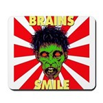 ZOMBIE-BRAINS-SMILE Mousepad