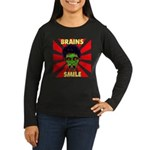 ZOMBIE-BRAINS-SMILE Women's Long Sleeve Dark T-Shi