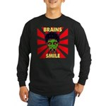 ZOMBIE-BRAINS-SMILE Long Sleeve Dark T-Shirt