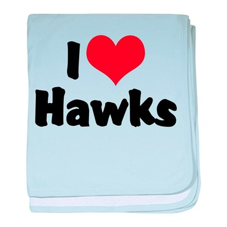 I Love Hawks Infant Blanket