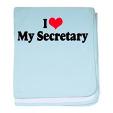 I Love My Secretary Infant Blanket