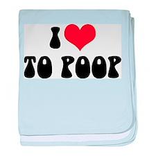 I Love To Poop Infant Blanket