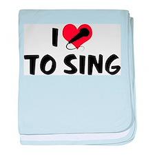 I Love To Sing 2 Infant Blanket
