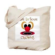 I Like To Scare Clowns Tote Bag