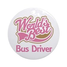 Worlds Best Bus Driver Ornament (Round)
