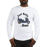 Just Gotta Scoot Burgman Long Sleeve T-Shirt