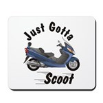 Just Gotta Scoot Burgman Mousepad