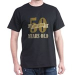 Certified 50 Years Old Dark T-Shirt