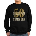 Certified 50 Years Old Sweatshirt (dark)