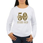 Certified 50 Years Old Women's Long Sleeve T-Shirt