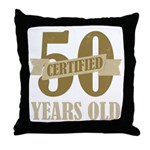 Certified 50 Years Old Throw Pillow