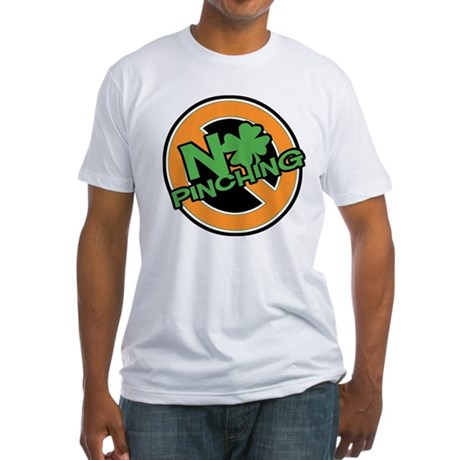 No Pinching Shamrock Fitted T-Shirt