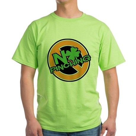 No Pinching Shamrock Green T-Shirt
