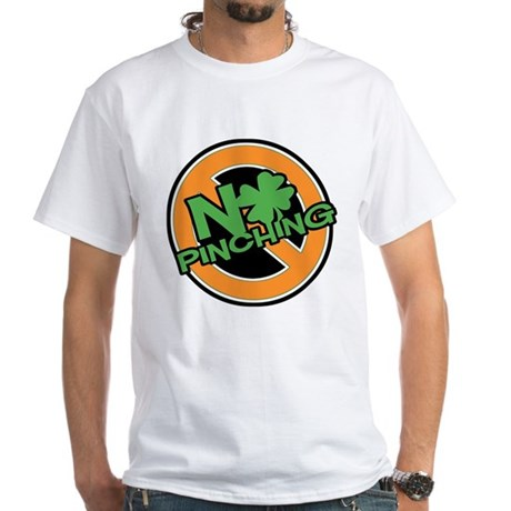 No Pinching Shamrock White T-Shirt