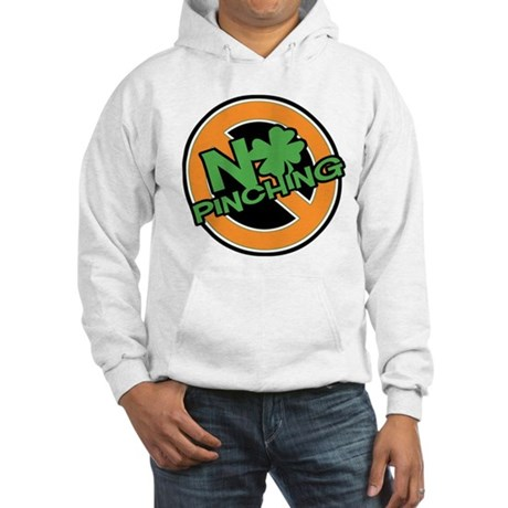 No Pinching Shamrock Hooded Sweatshirt