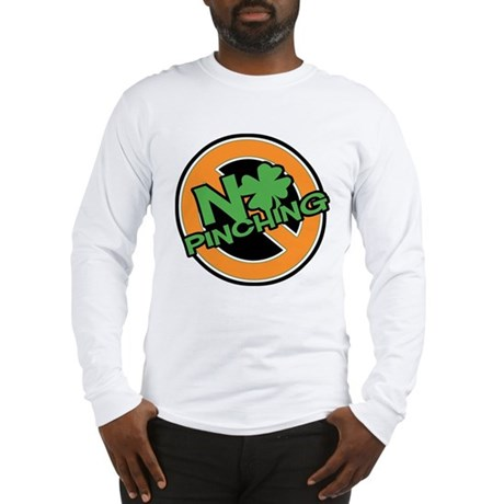 No Pinching Shamrock Long Sleeve T-Shirt