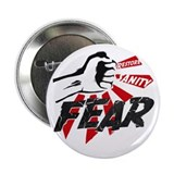 "Restore Sanity by smashing Fear 2.25"" Button"
