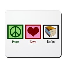 Peace Love Books Mousepad