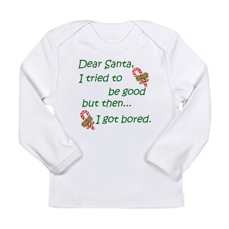 Dear Santa Long Sleeve Infant T-Shirt