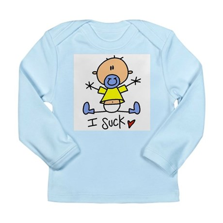 Baby I Suck Long Sleeve Infant T-Shirt