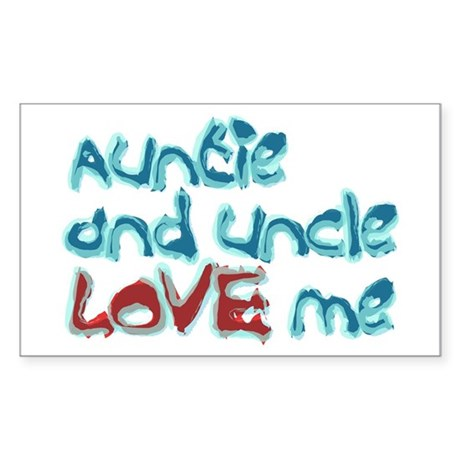 Auntie and Uncle Love Me Rectangle Sticker