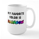 My favorite color is rainbow Large Mug