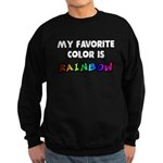 My favorite color is rainbow Sweatshirt (dark)