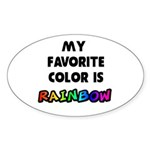 My favorite color is rainbow Sticker (Oval)