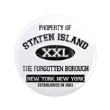 "Property of Staten Island 3.5"" Button"