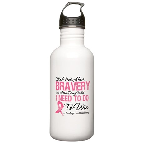NotAboutBraveryBreastCancer Stainless Water Bottle