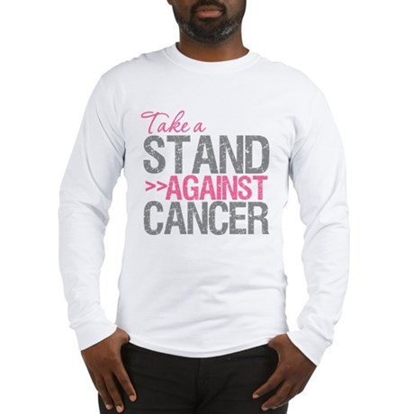 Take a Stand Breast Cancer Long Sleeve T-Shirt