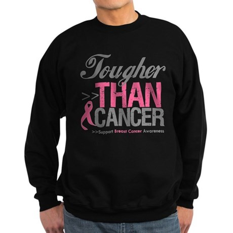 Tougher Than Cancer Sweatshirt (dark)