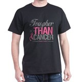 Tougher Than Cancer T-Shirt