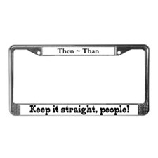Pet Peeves (Then/Than) License Plate Frame