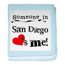 Someone in San Diego Loves Me baby blanket