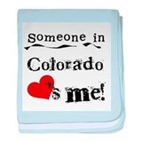 Someone in Colorado Infant Blanket
