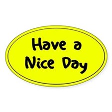 Have a Nice Day Decal