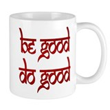 Be Good. Do Good. Mug